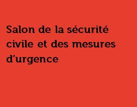 Salon de la sécurité civile et des mesures d'urgence |  23 octobre 2018